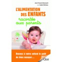 L'ALIMENTATION DES ENFANTS RACONTEE AUX PARENTS