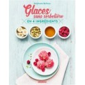 GLACES SANS SORBETIERE EN 4 INGREDIENTS