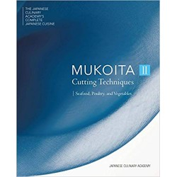 MUKOITA II Cutting techniques : Seafood, poultry and vegetables (anglais)