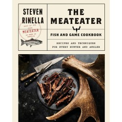 THE MEATEATER FISH & GAME COOKBOOK