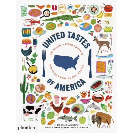 UNITED STATES OF AMERICA an atlas of food facts and recipes from every states (anglais)