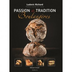 PASSION & TRADITION BOULANGERES (bilingue français - anglais)