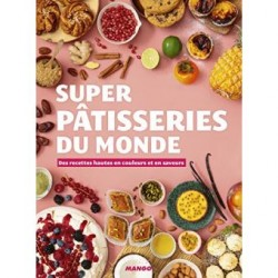 SUPER PATISSERIES DU MONDE