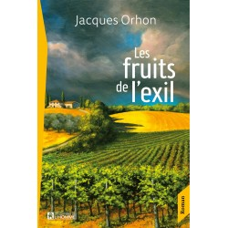 LES FRUITS DE L'EXIL