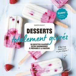 DESSERTS TOTALEMENT GIVRES - YUMMY
