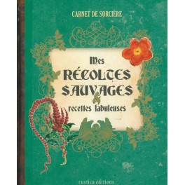 MES RECOLTES SAUVAGES